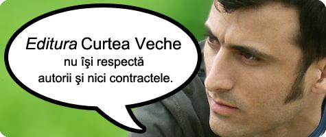 Adrian Ciubotaru vs Editura Curtea Veche