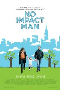 No Impact Man - Film documentar (2009)