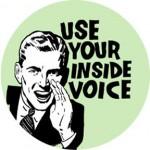 Când nu ştii încotro s-o apuci, ascultă-ţi vocea interioară...