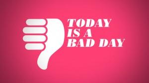 Definiţia unei zile proaste...